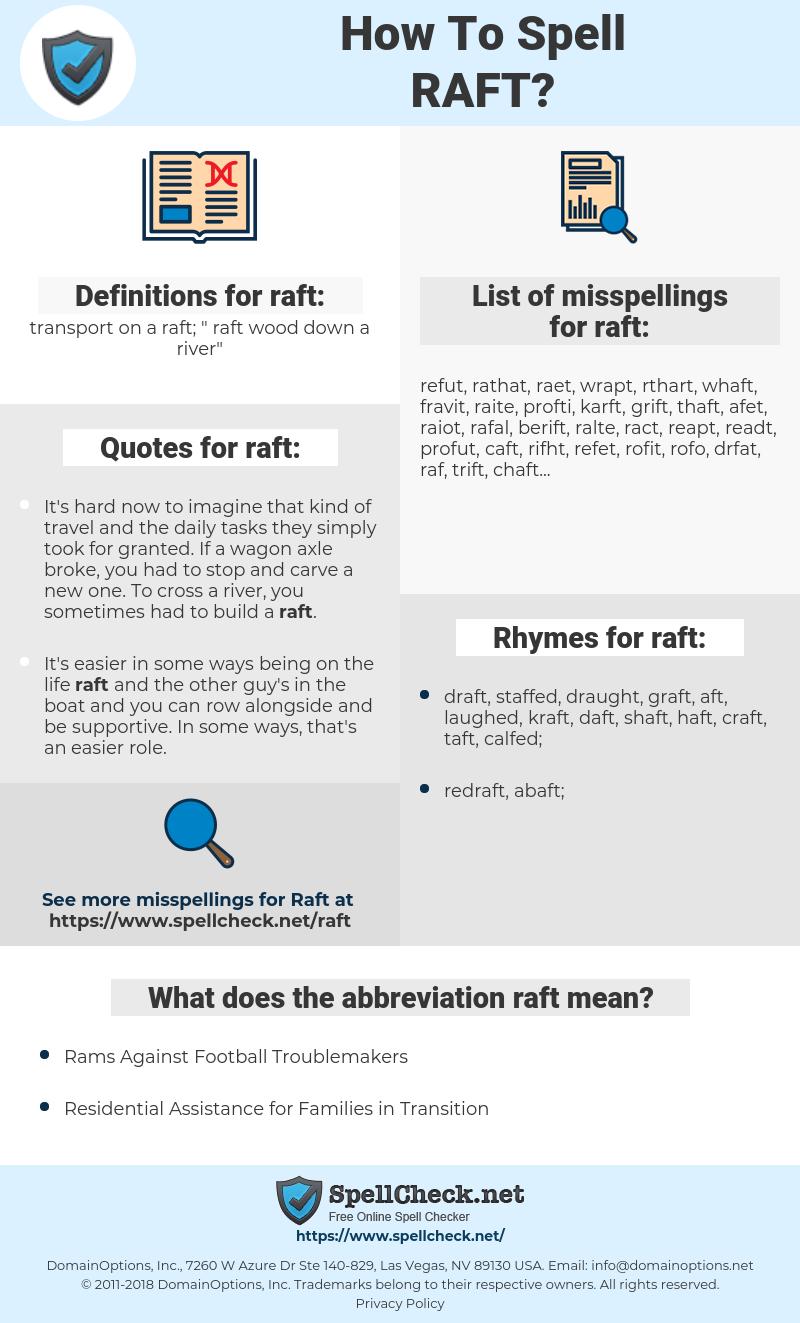 raft, spellcheck raft, how to spell raft, how do you spell raft, correct spelling for raft