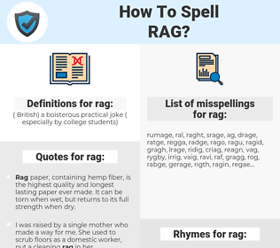 rag, spellcheck rag, how to spell rag, how do you spell rag, correct spelling for rag