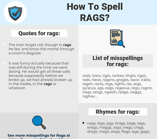 rags, spellcheck rags, how to spell rags, how do you spell rags, correct spelling for rags