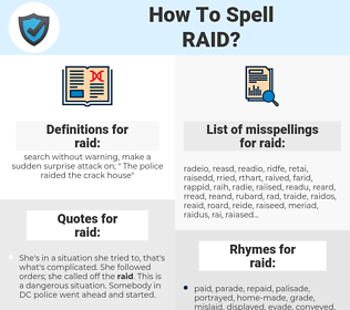raid, spellcheck raid, how to spell raid, how do you spell raid, correct spelling for raid
