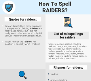 raiders, spellcheck raiders, how to spell raiders, how do you spell raiders, correct spelling for raiders