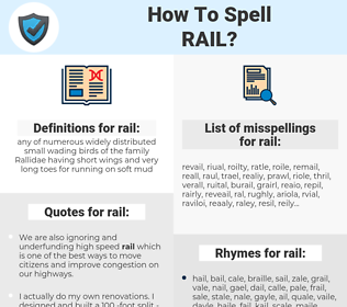 rail, spellcheck rail, how to spell rail, how do you spell rail, correct spelling for rail
