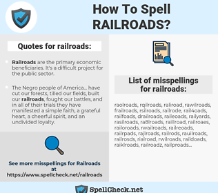 railroads, spellcheck railroads, how to spell railroads, how do you spell railroads, correct spelling for railroads