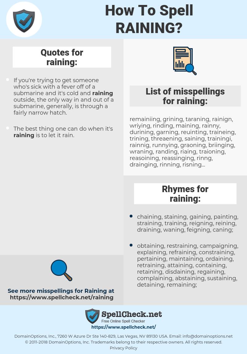 raining, spellcheck raining, how to spell raining, how do you spell raining, correct spelling for raining