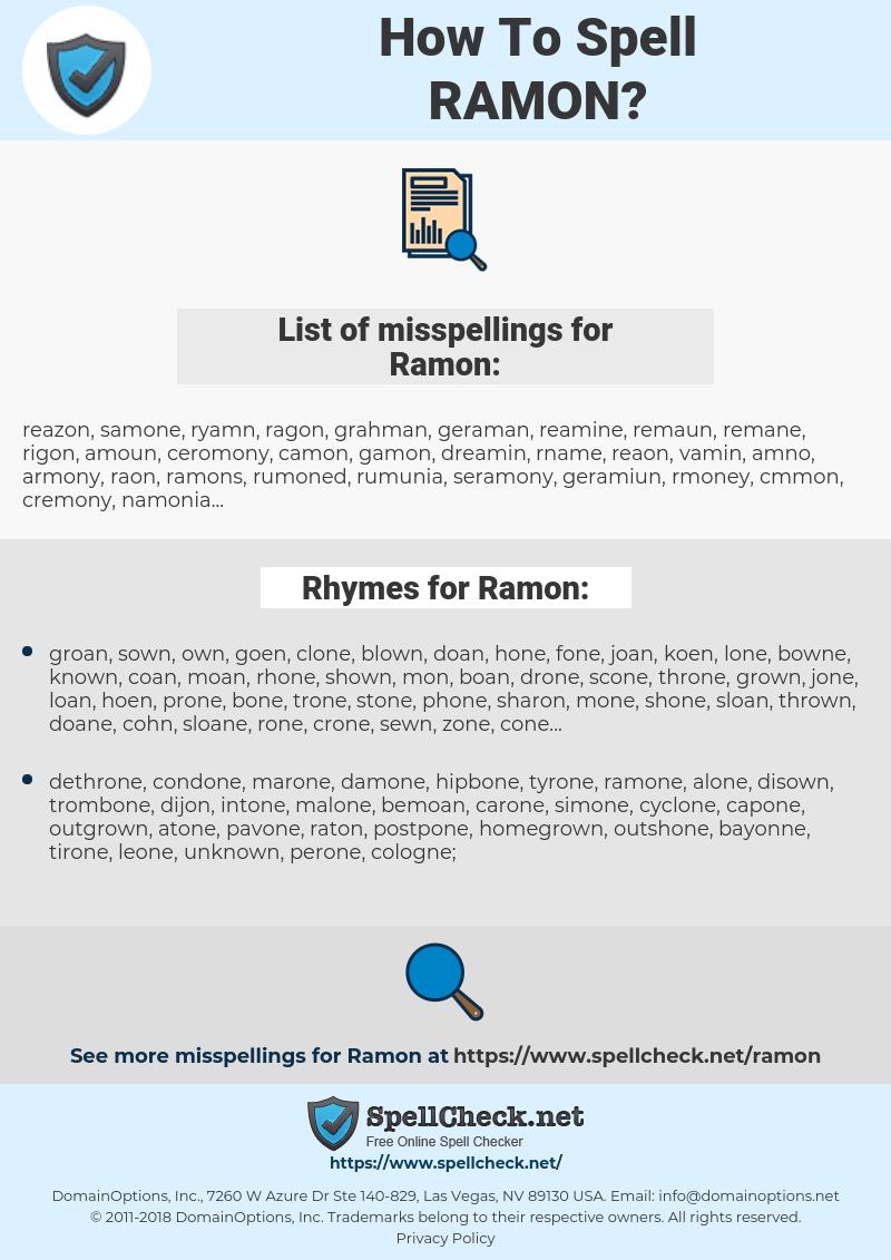 Ramon, spellcheck Ramon, how to spell Ramon, how do you spell Ramon, correct spelling for Ramon