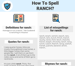 ranch, spellcheck ranch, how to spell ranch, how do you spell ranch, correct spelling for ranch