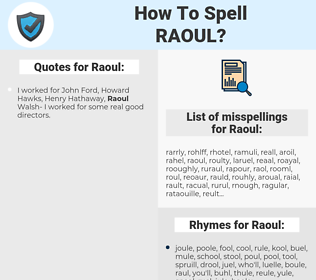 Raoul, spellcheck Raoul, how to spell Raoul, how do you spell Raoul, correct spelling for Raoul