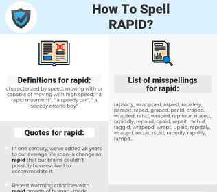 rapid, spellcheck rapid, how to spell rapid, how do you spell rapid, correct spelling for rapid