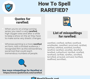 rarefied, spellcheck rarefied, how to spell rarefied, how do you spell rarefied, correct spelling for rarefied