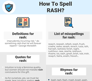 rash, spellcheck rash, how to spell rash, how do you spell rash, correct spelling for rash