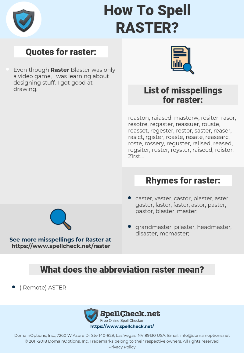 raster, spellcheck raster, how to spell raster, how do you spell raster, correct spelling for raster