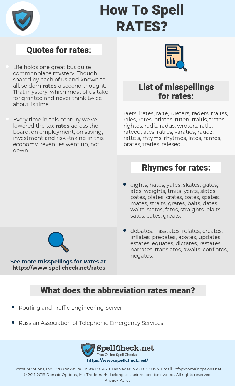 rates, spellcheck rates, how to spell rates, how do you spell rates, correct spelling for rates