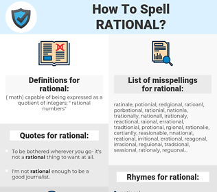 rational, spellcheck rational, how to spell rational, how do you spell rational, correct spelling for rational