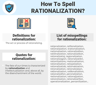 rationalization, spellcheck rationalization, how to spell rationalization, how do you spell rationalization, correct spelling for rationalization