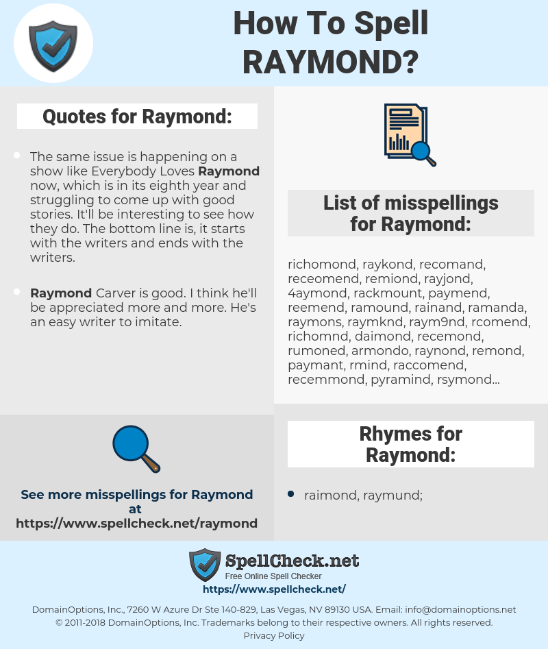 Raymond, spellcheck Raymond, how to spell Raymond, how do you spell Raymond, correct spelling for Raymond