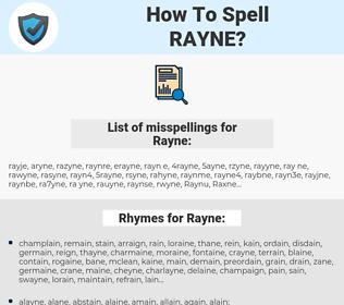 Rayne, spellcheck Rayne, how to spell Rayne, how do you spell Rayne, correct spelling for Rayne