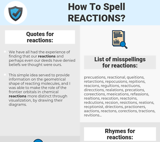 reactions, spellcheck reactions, how to spell reactions, how do you spell reactions, correct spelling for reactions