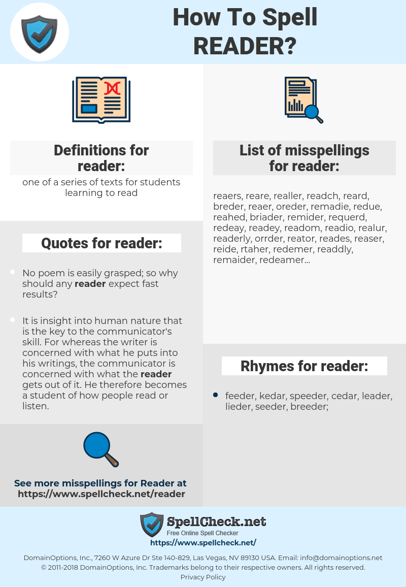 reader, spellcheck reader, how to spell reader, how do you spell reader, correct spelling for reader