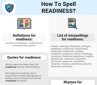 readiness, spellcheck readiness, how to spell readiness, how do you spell readiness, correct spelling for readiness