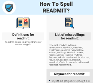 readmit, spellcheck readmit, how to spell readmit, how do you spell readmit, correct spelling for readmit