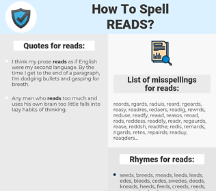reads, spellcheck reads, how to spell reads, how do you spell reads, correct spelling for reads