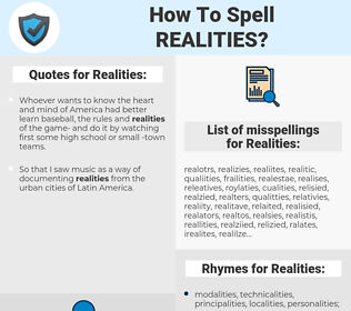 Realities, spellcheck Realities, how to spell Realities, how do you spell Realities, correct spelling for Realities