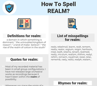 realm, spellcheck realm, how to spell realm, how do you spell realm, correct spelling for realm