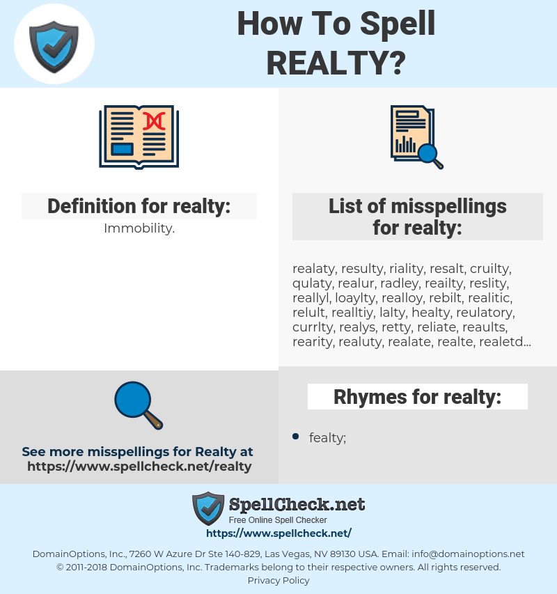 realty, spellcheck realty, how to spell realty, how do you spell realty, correct spelling for realty