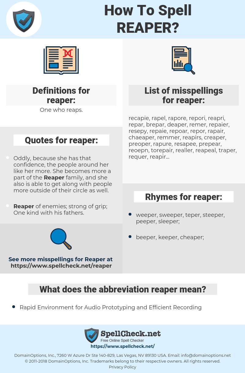reaper, spellcheck reaper, how to spell reaper, how do you spell reaper, correct spelling for reaper