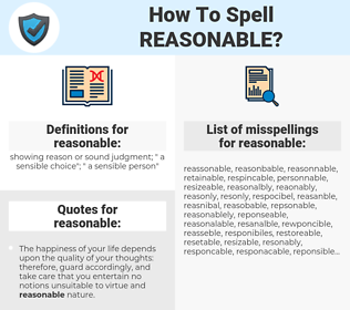 reasonable, spellcheck reasonable, how to spell reasonable, how do you spell reasonable, correct spelling for reasonable