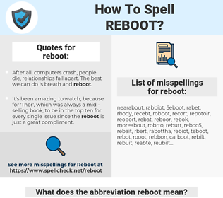 reboot, spellcheck reboot, how to spell reboot, how do you spell reboot, correct spelling for reboot