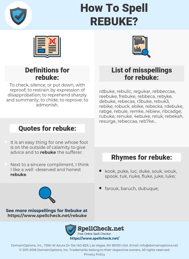 rebuke, spellcheck rebuke, how to spell rebuke, how do you spell rebuke, correct spelling for rebuke