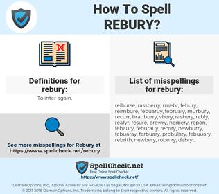 rebury, spellcheck rebury, how to spell rebury, how do you spell rebury, correct spelling for rebury