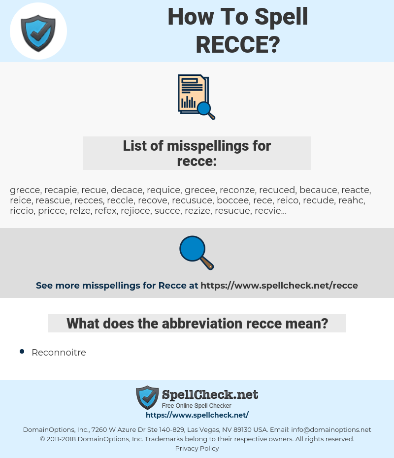 recce, spellcheck recce, how to spell recce, how do you spell recce, correct spelling for recce