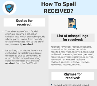 received, spellcheck received, how to spell received, how do you spell received, correct spelling for received