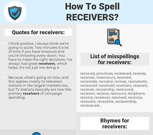 receivers, spellcheck receivers, how to spell receivers, how do you spell receivers, correct spelling for receivers