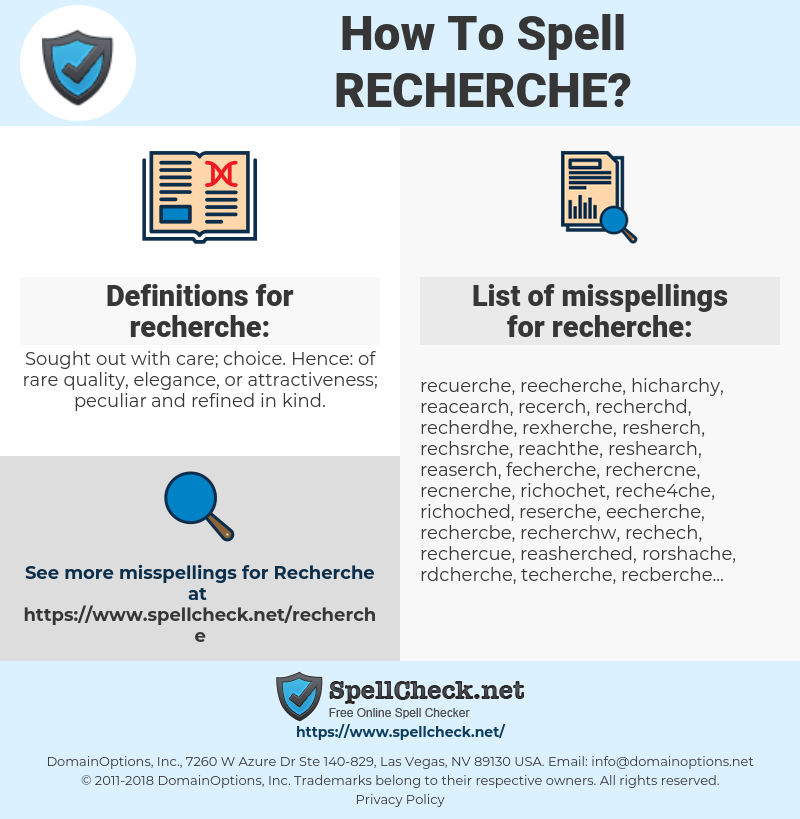 recherche, spellcheck recherche, how to spell recherche, how do you spell recherche, correct spelling for recherche
