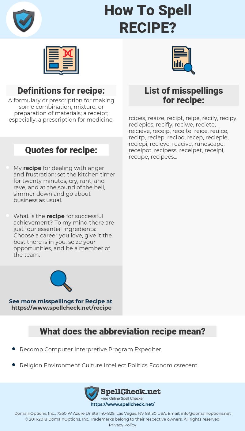 recipe, spellcheck recipe, how to spell recipe, how do you spell recipe, correct spelling for recipe