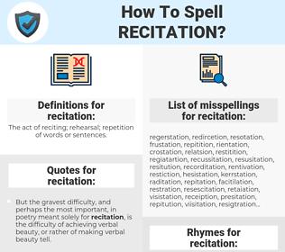 recitation, spellcheck recitation, how to spell recitation, how do you spell recitation, correct spelling for recitation