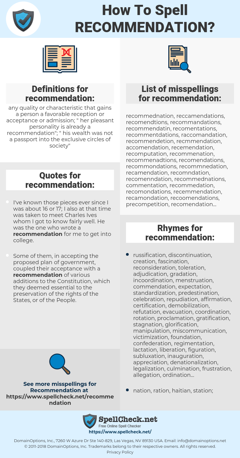 recommendation, spellcheck recommendation, how to spell recommendation, how do you spell recommendation, correct spelling for recommendation