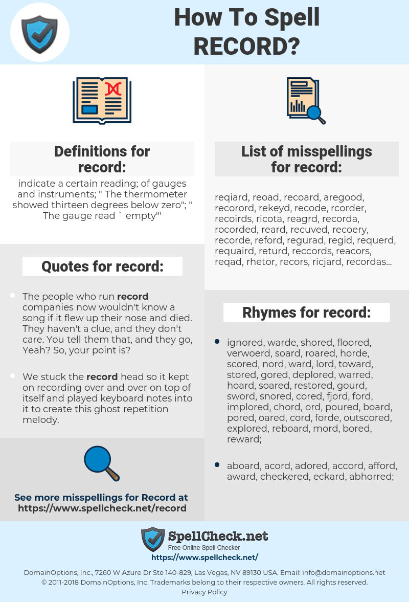 record, spellcheck record, how to spell record, how do you spell record, correct spelling for record