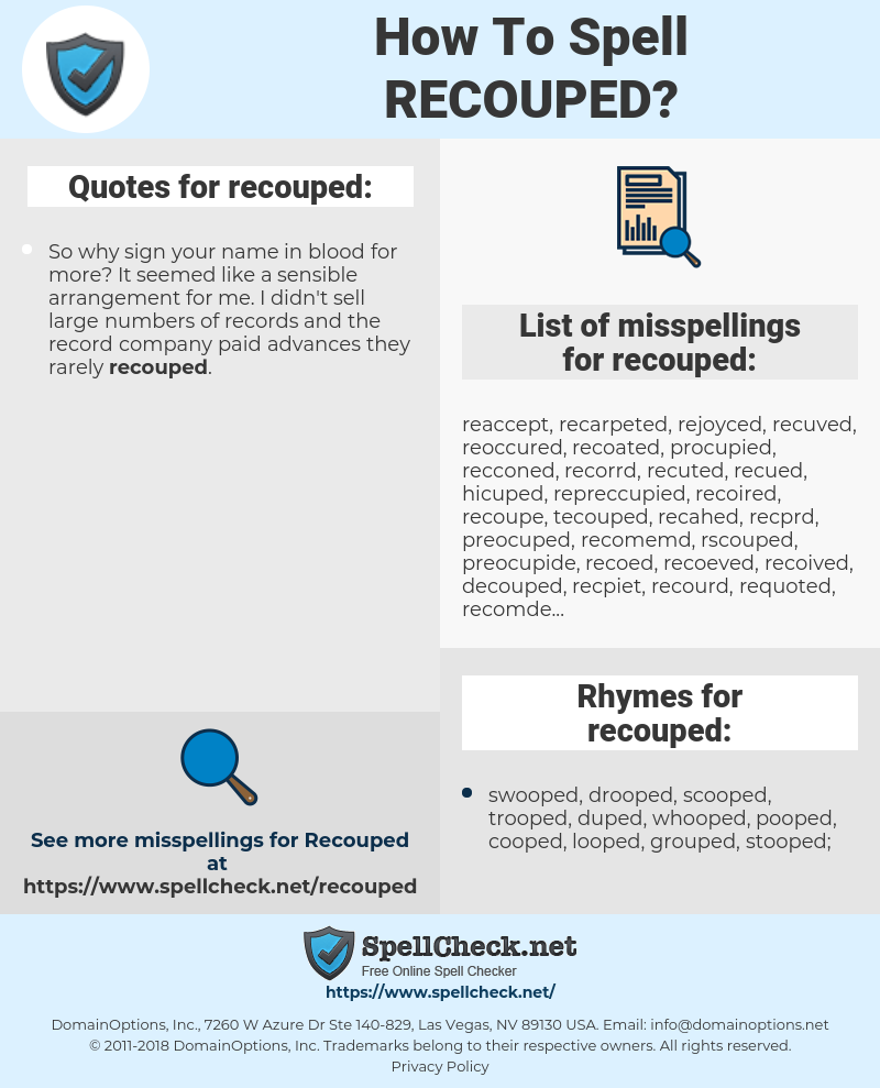 recouped, spellcheck recouped, how to spell recouped, how do you spell recouped, correct spelling for recouped