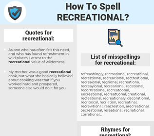 recreational, spellcheck recreational, how to spell recreational, how do you spell recreational, correct spelling for recreational