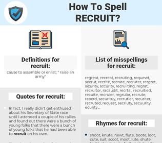 recruit, spellcheck recruit, how to spell recruit, how do you spell recruit, correct spelling for recruit