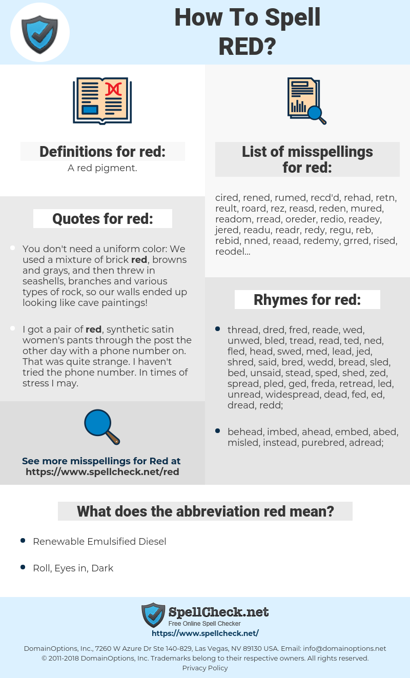 red, spellcheck red, how to spell red, how do you spell red, correct spelling for red