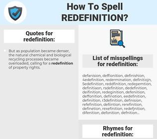 redefinition, spellcheck redefinition, how to spell redefinition, how do you spell redefinition, correct spelling for redefinition