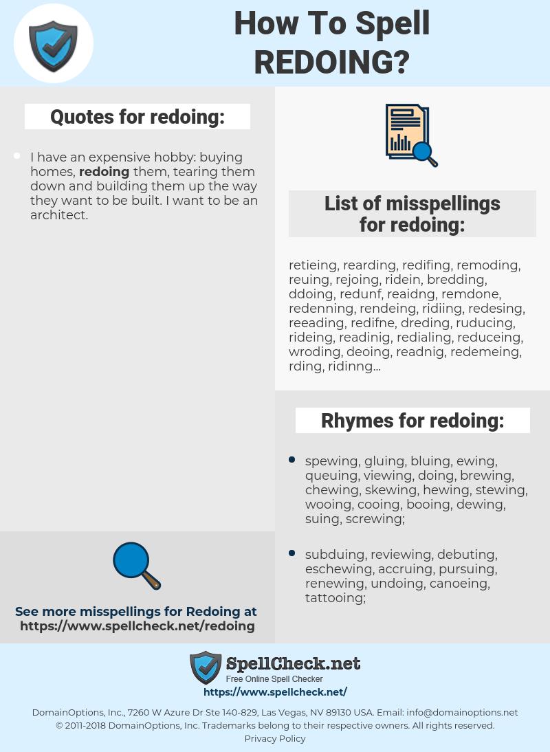 redoing, spellcheck redoing, how to spell redoing, how do you spell redoing, correct spelling for redoing