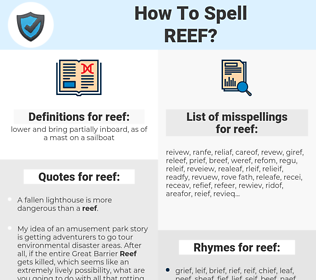reef, spellcheck reef, how to spell reef, how do you spell reef, correct spelling for reef