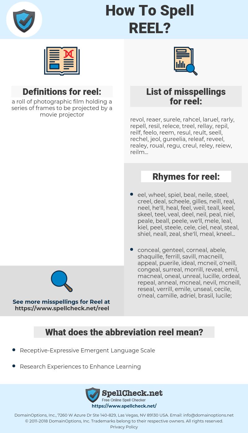 reel, spellcheck reel, how to spell reel, how do you spell reel, correct spelling for reel