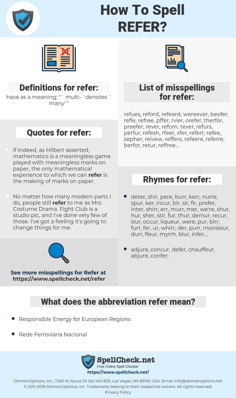 refer, spellcheck refer, how to spell refer, how do you spell refer, correct spelling for refer